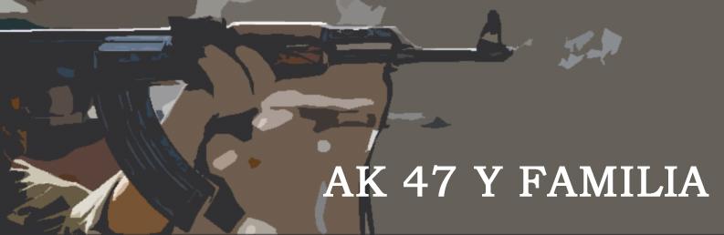 AK 47 Y FAMILIA