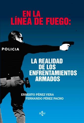 """Portada del libro """"En la linea de fuego: realidad de los enfrentaminetos armados"""""""