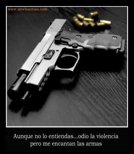 Me encantan las armas pero odio la violencia