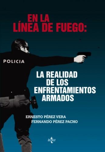 libro en la linea de fuego realidad de los enfrentamientos armados