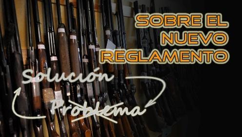 Sobre el nuevo reglamento de armas