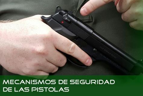 Mecanismos de seguridad de las pistolas semiautomática